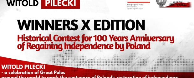 The Winners – X edition Historical Contest for 100 Years Anniversary of Regaining Independence by Poland