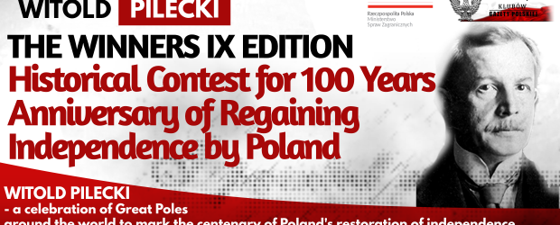 The Winners – IX edition Historical Contest for 100 Years Anniversary of Regaining Independence by Poland