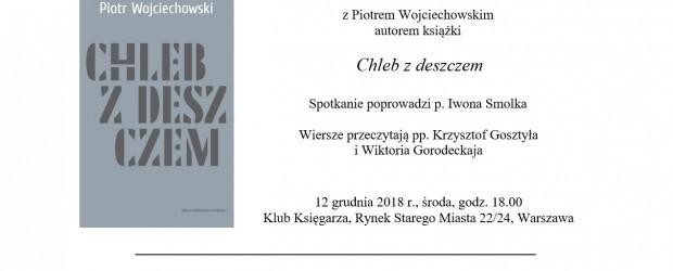 Warszawa: Zaproszenie na wieczór poetycki z autorem p. Piotrem Wojciechowskim.