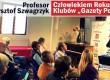 """Profesor Krzysztof Szwagrzyk Człowiekiem Roku Klubów """"Gazety Polskiej"""""""