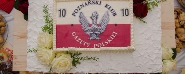 Poznań: 10 lat działalności Poznańskiego Klubu Gazety Polskiej im.gen.pil. Andrzeja Błasika.