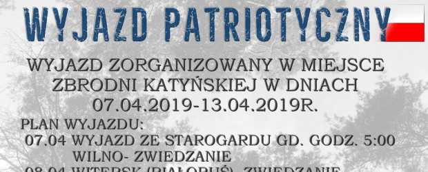 Starogard Gd: Zaproszenie na wyjazd patriotyczny – Smoleńsk, Katyń. 7-13.04