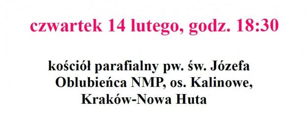 Kraków Nowa Huta – Mszę św. w intencji Ojczyzny oraz Ofiar katastrofy samolotu Prezydenckiego.