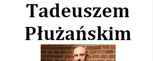 Mysłowice: Zaproszenie na spotkanie z Tadeuszem Płużańskim.