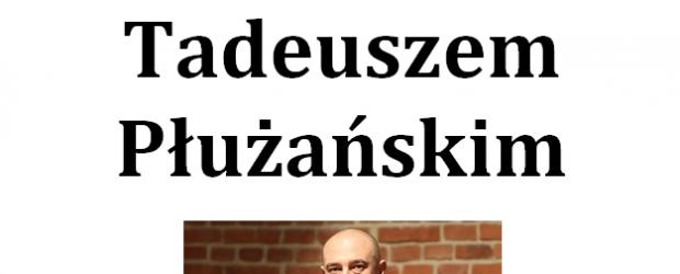 Mysłowice: Zaproszenie – Spotkanie z dziennikarzem, historykiem i publicystą Tadeuszem Płużańskim