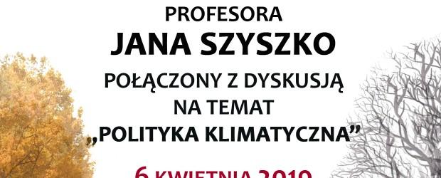 Gliwice: Zaproszenie na wykład prof. Jana Szyszko. 6 kwietnia godz. 17:00
