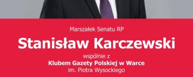 Warka: Zaproszenie na spotkanie z Marszałkiem Senatu RP Stanisławem Karczewskim. 7 marca godz. 19:00