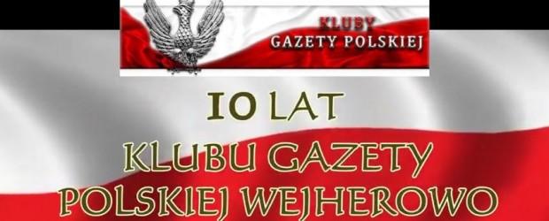 Wejherowo: 10- cie lecie Klubu Gazety Polskiej Wejherowo