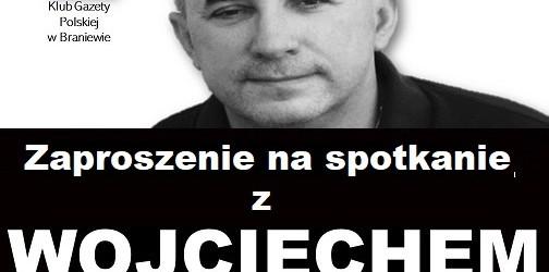 Braniewo: Zaproszenie na spotkanie z Wojciechem Sumlińskim. 16 kwietnia godz. 18:00