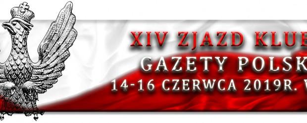 """PROGRAM XIV Zjazdu Klubów """"Gazety Polskiej"""" 14-16 czerwca Spała 2019r."""