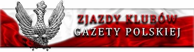 """[Tydzień w Klubach """"GP""""] Zjazdy Klubów """"Gazety Polskiej"""""""