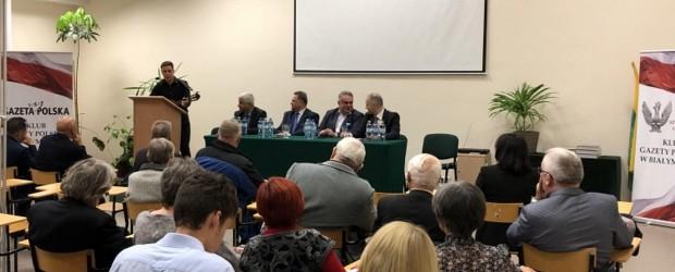 """Spotkanie Klubów """"GP"""" w Białymstoku. Tomasz Sakiewicz: Bycie Polakiem to kwestia wyboru"""