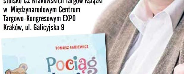 """Kraków –  spotkanie z Tomaszem Sakiewiczem wokół jego książki """"Pociąg życia. Bajki dla Kostka i Mateusza"""",  27 października"""