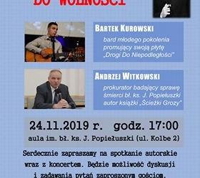 KONIN – spotkanie autorskie z Andrzejem Witkowskim, prokuratorem badającym sprawę śmierci bł. ks. J. Popiełuszki oraz koncert Bartka Kurowskiego, 24 listopada