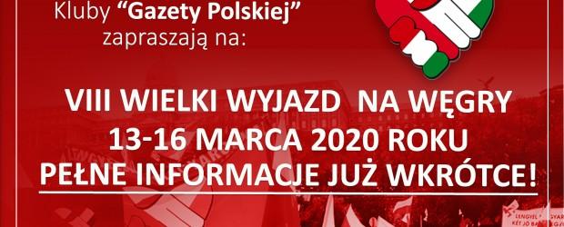 Jedź z nami! – VIII Wielki Wyjazd na Węgry 2020