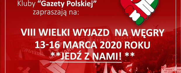 [INFORMACJE I KOSZTY] Jedź z nami! – VIII Wielki Wyjazd na Węgry 2020