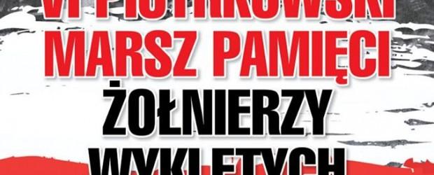 Piotrków Trybunalski: Zaproszenie na VI Piotrkowski Marsz Pamięci Żołnierzy Wyklętych. 1 marca godz. 17:00