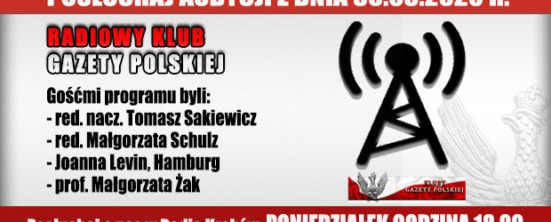 """POSŁUCHAJ AUDYCJI: """"Radiowy Klub Gazety Polskiej"""" – 30.03.2020 r.(audio)"""