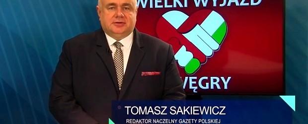 """Dzisiaj święto narodowe Węgrów. """"Polacy są z wami!"""" – podkreśla T. Sakiewicz ZOBACZ WIDEO"""