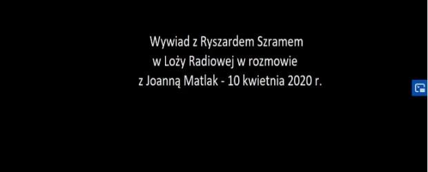"""[WIDEO] Wywiad z Ryszardem Szramem (Klub """"GP"""" Opole) – 10 kwietnia 2020r. w Loży Radiowej"""