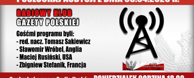 """POSŁUCHAJ AUDYCJI: """"Radiowy Klub Gazety Polskiej"""" – 06.04.2020 r.(audio)"""