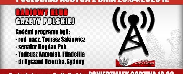 """POSŁUCHAJ AUDYCJI: """"Radiowy Klub Gazety Polskiej"""" – 20.04.2020 r.(audio)"""