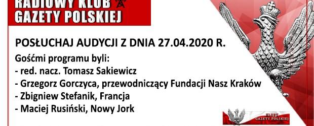 """POSŁUCHAJ AUDYCJI: """"Radiowy Klub Gazety Polskiej"""" – 27.04.2020 r.(audio)"""