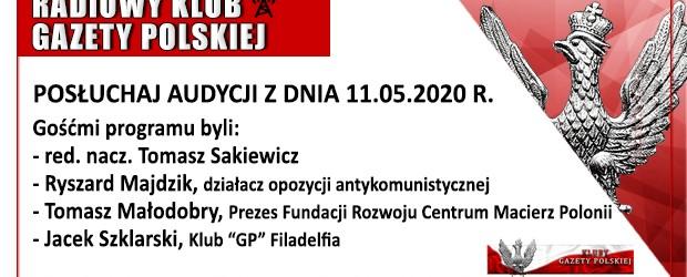 """POSŁUCHAJ AUDYCJI: """"Radiowy Klub Gazety Polskiej"""" – 11.05.2020 r.(audio)"""