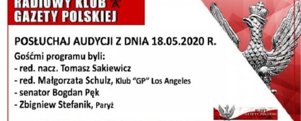 """POSŁUCHAJ AUDYCJI: """"Radiowy Klub Gazety Polskiej"""" – 18.05.2020 r.(audio)"""