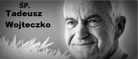 Z głębokim smutkiem i żalem zawiadamiamy o śmierci przewodniczącego Klubu GP w Tarnobrzegu ŚP. TADEUSZA WOJTECZKO