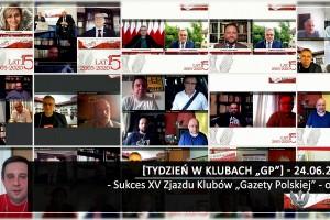"""[Tydzień w Klubach """"GP""""] Sukces XV Zjazdu Klubów """"Gazety Polskiej"""" – online"""