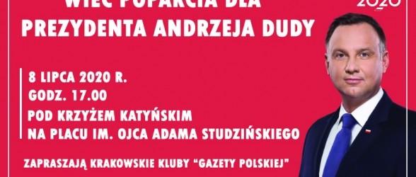 KRAKÓW:  Wiec poparcia dla Prezydenta Andrzeja Dudy, 8 lipca,