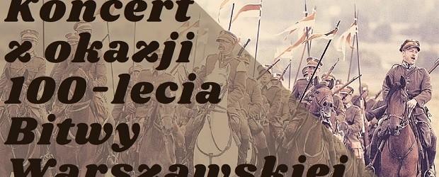 PABIANICE – koncert z okazji 100-lecia Bitwy Warszawskiej, 15 sierpnia