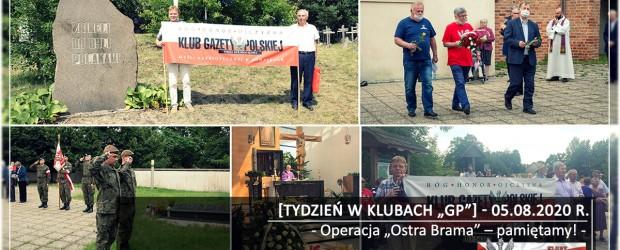 """[Tydzień w Klubach """"GP""""] Operacja """"Ostra Brama"""" – pamiętamy!"""