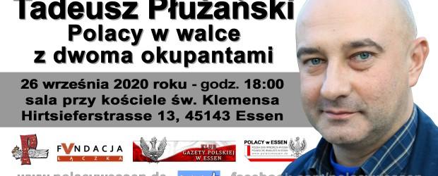 Essen: Zaproszenie na spotkanie z Tadeuszem Płużańskim 26 września godz. 18:00