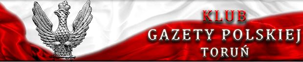 TORUŃ | Zaproszenie na spotkanie członków oraz sympatyków Klubu Gazety Polskiej w Toruniu 19 października godz: 18:00
