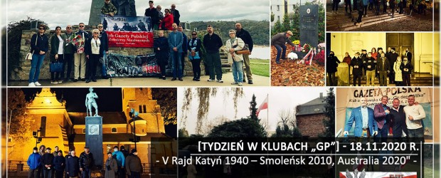 "TYDZIEŃ W KLUBACH ""GP"" |V Rajd Katyń 1940 – Smoleńsk 2010, Australia 2020"