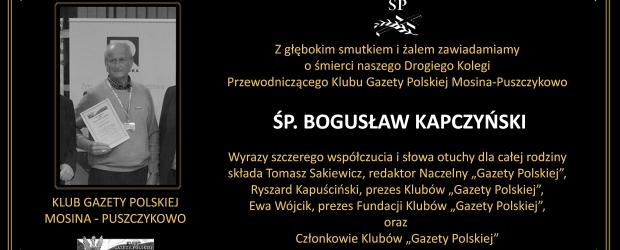 """Z głębokim smutkiem i żalem zawiadamiamy o śmierci przewodniczącego Klubu """"GP"""" Mosina – Puszczykowo, ŚP. BOGUSŁAW KAPCZYŃSKI"""