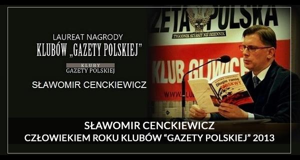2013 Człowiek Roku - Sławomir Cenckiewicz