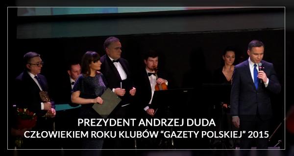 2015 Człowiek Roku Andrzej Duda