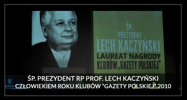 Człowiek Roku 2010 Lech Kaczyński