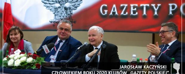 """JAROSŁAW KACZYŃSKI CZŁOWIEKIEM ROKU 2020 KLUBÓW """"GAZETY POLSKIEJ"""""""