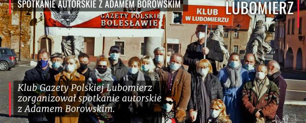 LUBOMIERZ | Spotkanie z Adamem Borowskim