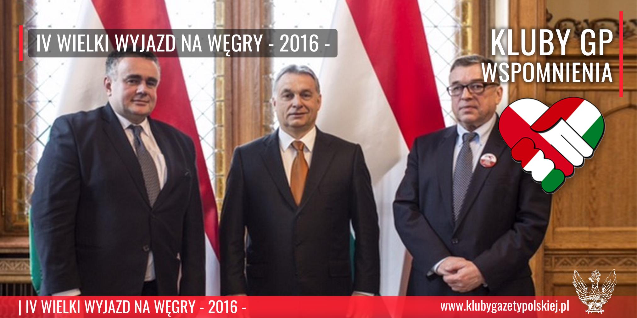 Wielki Wyjazd na Węgry 2016