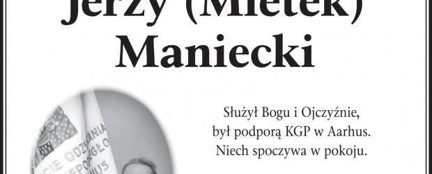 AARHUS | Z głębokim smutkiem i żalem zawiadamiamy o śmierci ŚP. Jerzego Manieckiego