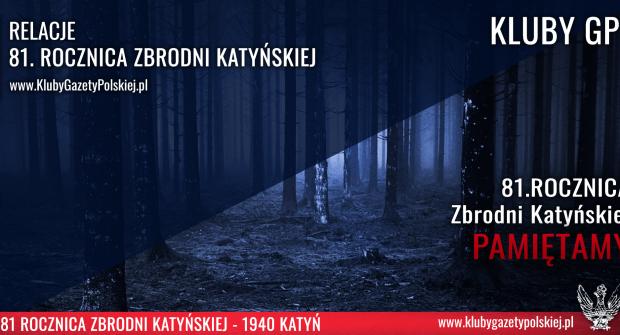 RELACJE | Dzień Pamięci Ofiar Zbrodni Katyńskiej.