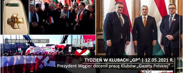 """TYDZIEŃ W KLUBACH """"GP"""" I Prezydent Węgier docenił pracę Klubów """"Gazety Polskiej"""""""