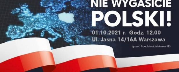 Manifestacja #NieWygasiciePolski | Warszawa » 1.10.2021!