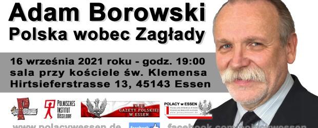 ESSEN (NIEMCY) | ZAPROSZENIE na spotkanie z Adamem Borowskim 16.09 godz. 19:00