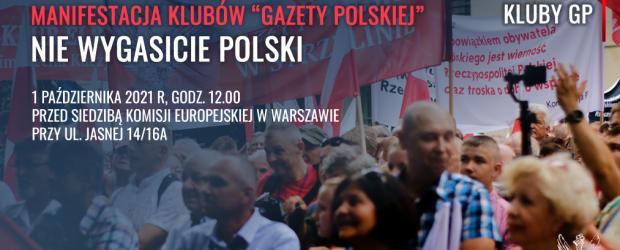 """""""Nie wygasicie Polski"""". Już wkrótce manifestacja Klubów Gazety Polskiej. ZOBACZ SZCZEGÓŁY"""